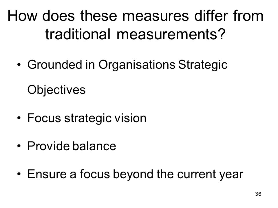 How does these measures differ from traditional measurements
