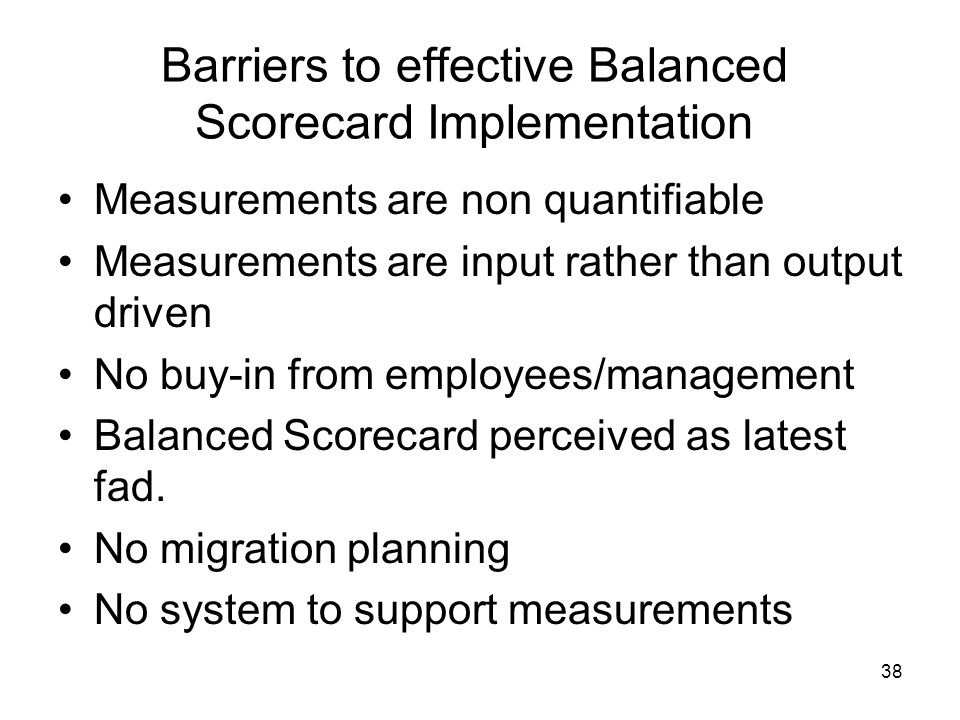 Barriers to effective Balanced Scorecard Implementation