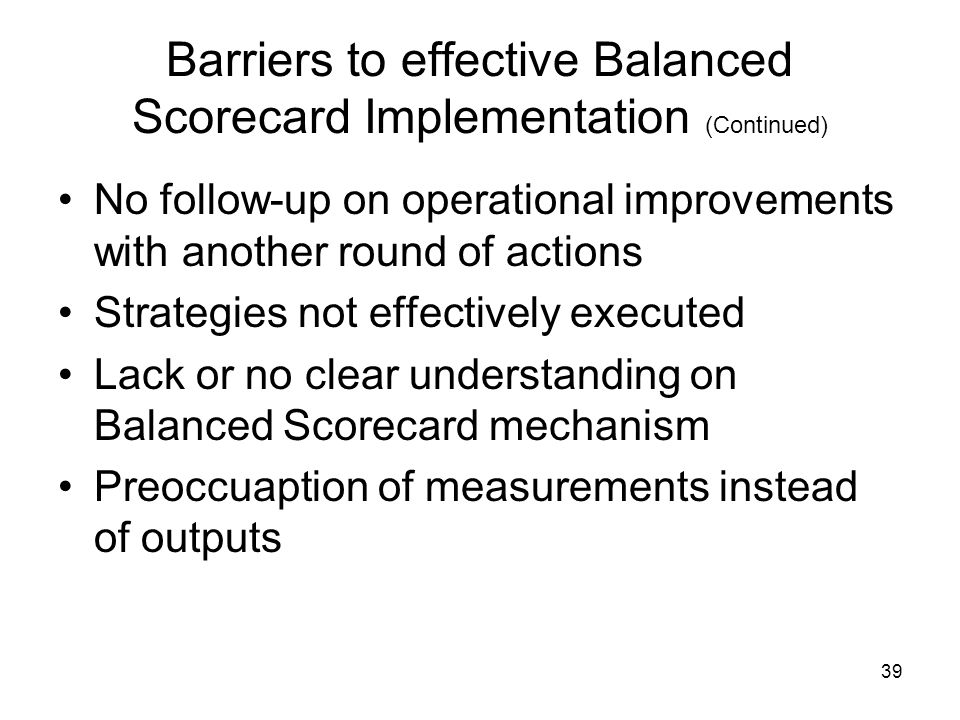 Barriers to effective Balanced Scorecard Implementation (Continued)