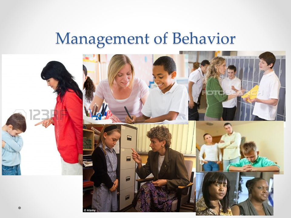 Management of Behavior