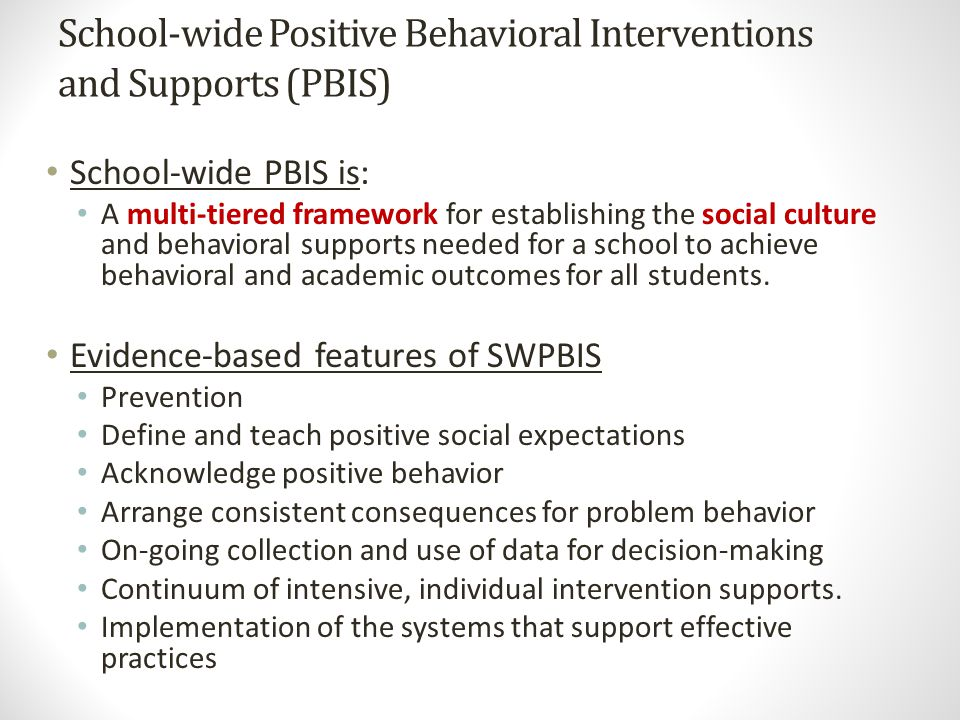 School-wide Positive Behavioral Interventions and Supports (PBIS)