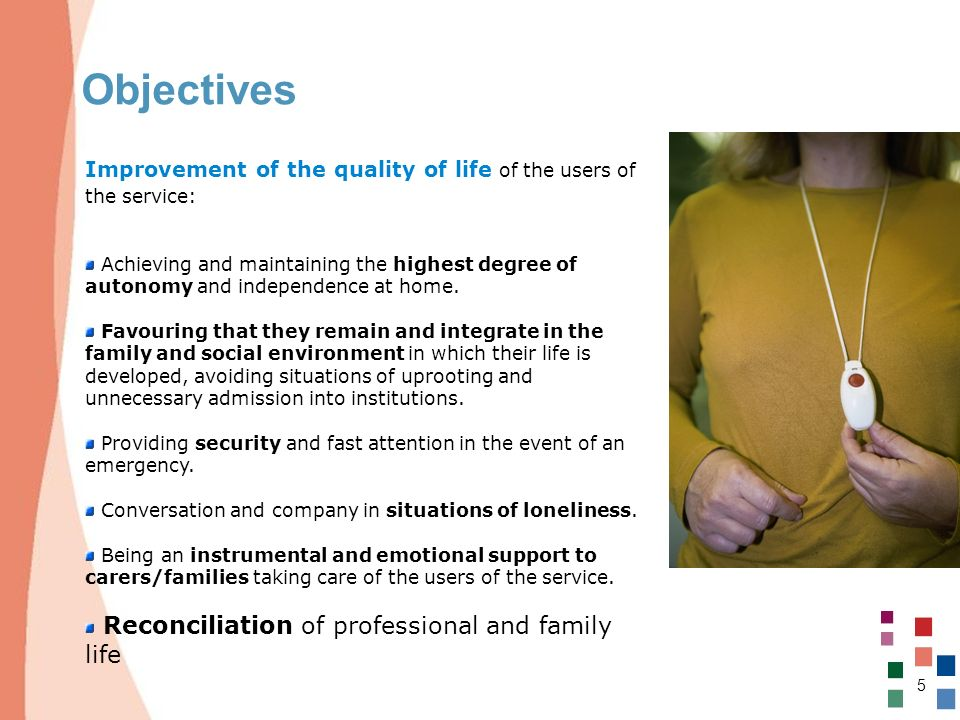 Objectives Reconciliation of professional and family life