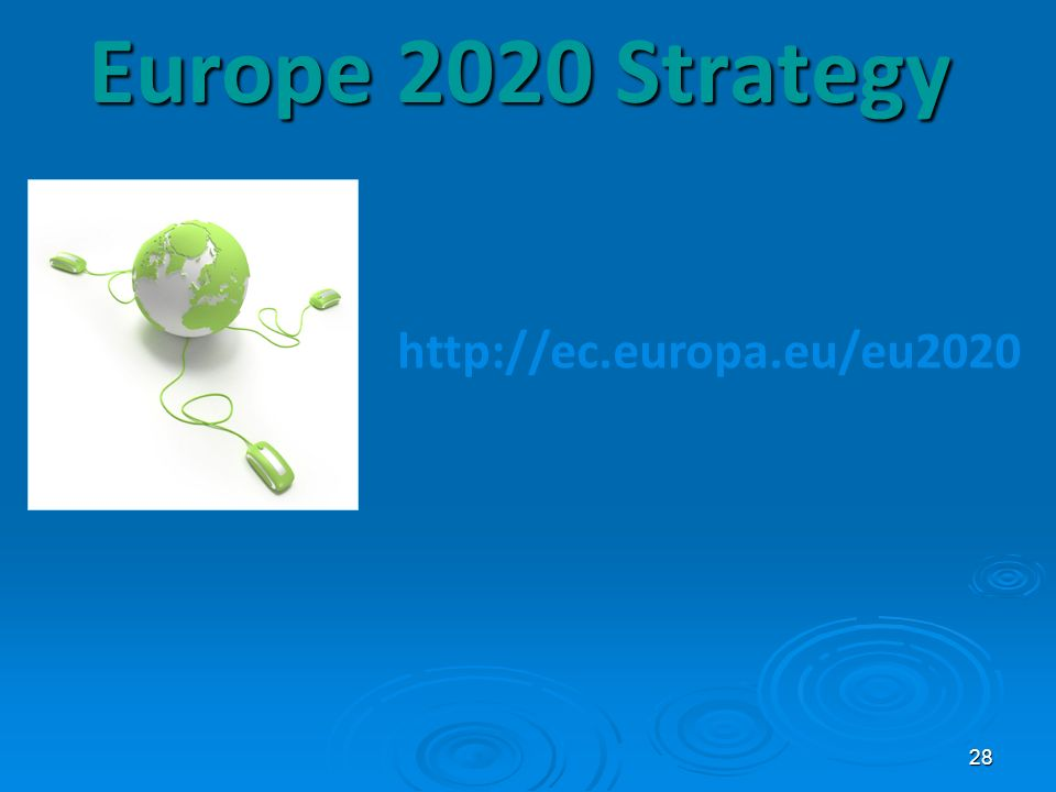 Europe 2020 Strategy http://ec.europa.eu/eu2020