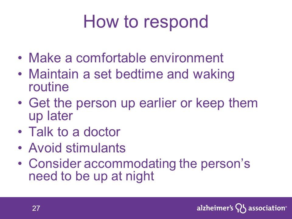 How to respond Make a comfortable environment