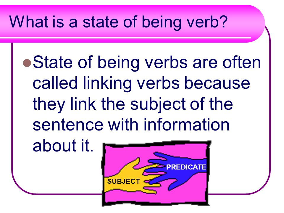 What is a state of being verb