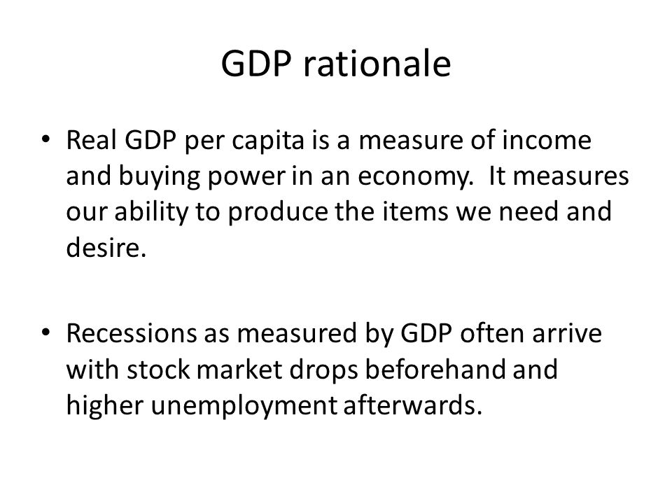 GDP rationale