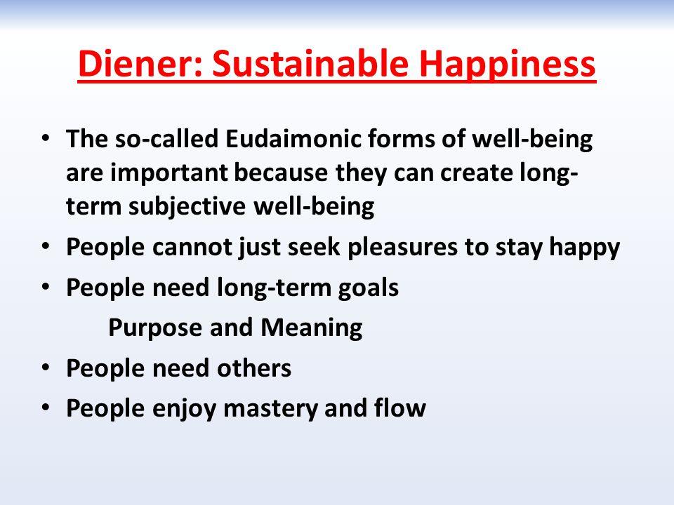 Diener: Sustainable Happiness