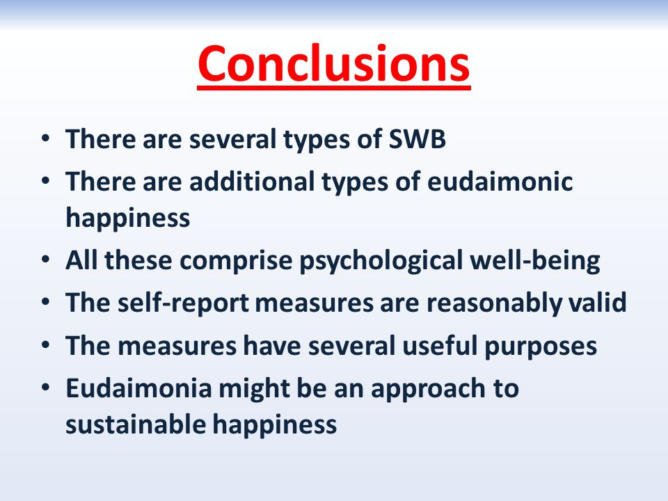 Conclusions There are several types of SWB