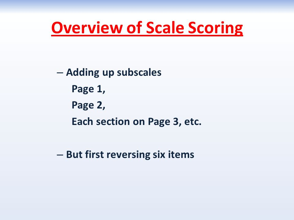 Overview of Scale Scoring