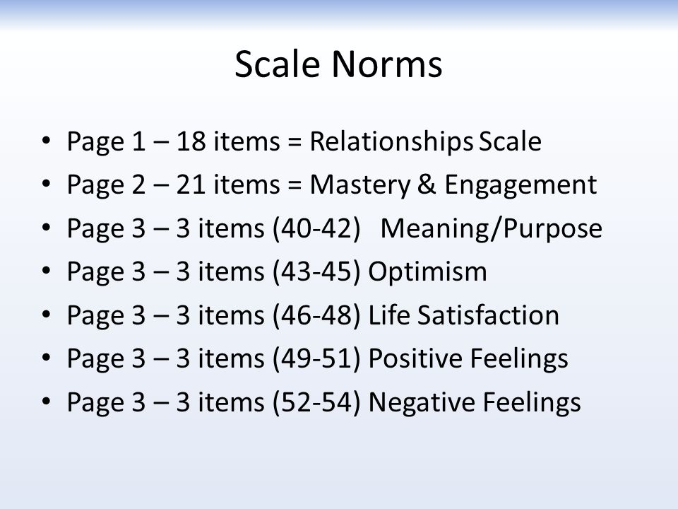 Scale Norms Page 1 – 18 items = Relationships Scale