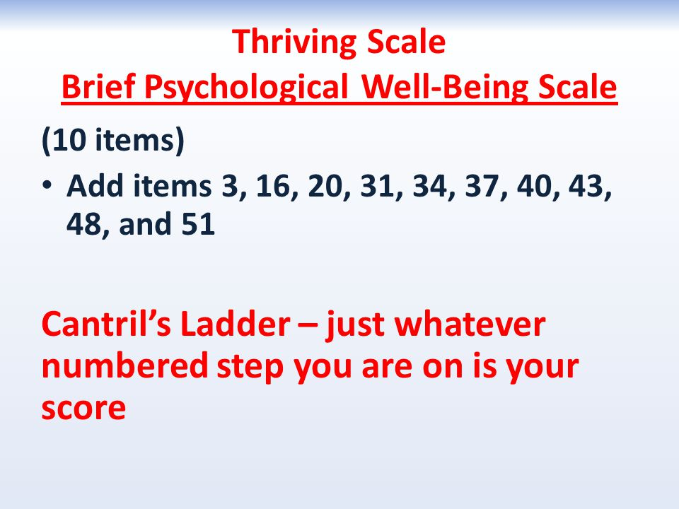 Thriving Scale Brief Psychological Well-Being Scale
