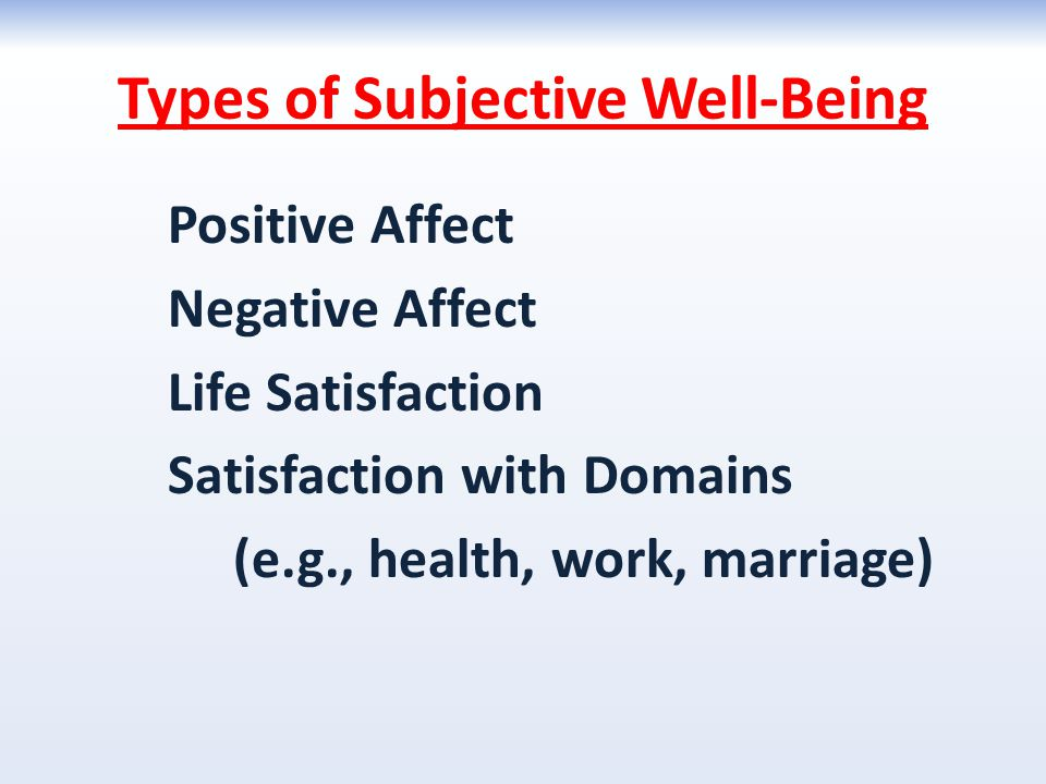 Types of Subjective Well-Being