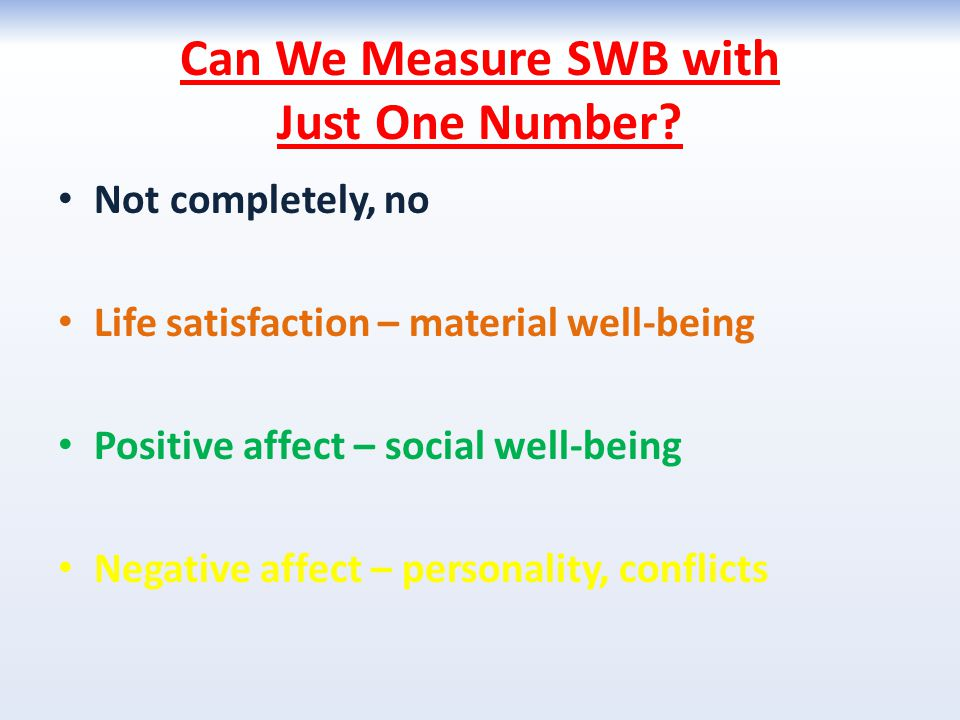 Can We Measure SWB with Just One Number