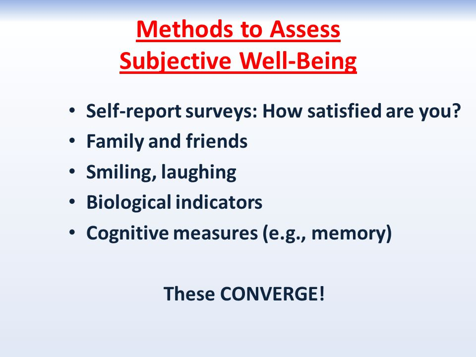 Methods to Assess Subjective Well-Being