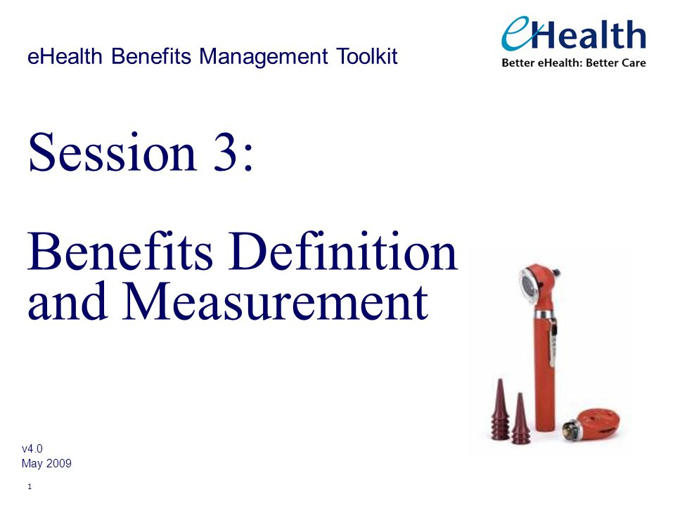 Session 3: Benefits Definition and Measurement