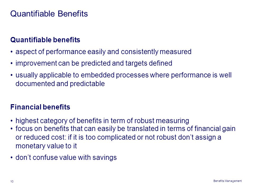 Quantifiable Benefits