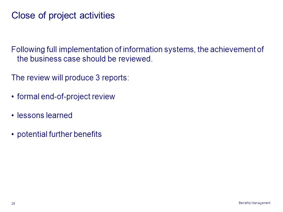 Close of project activities