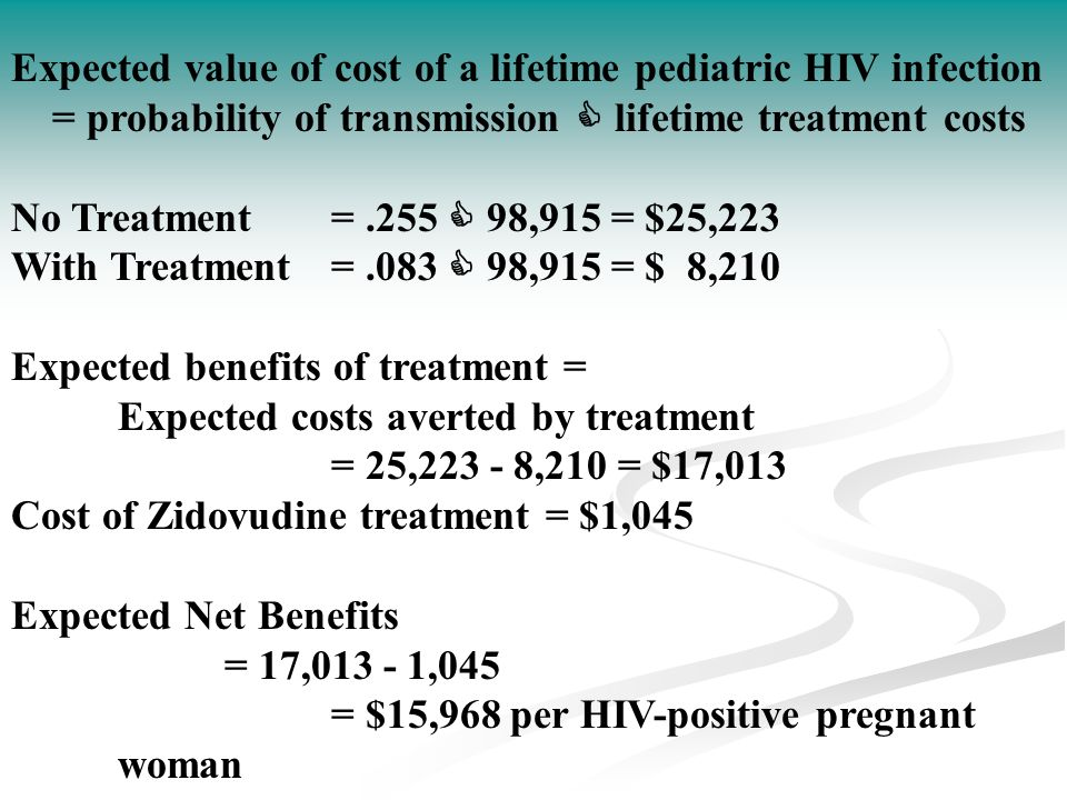Expected value of cost of a lifetime pediatric HIV infection
