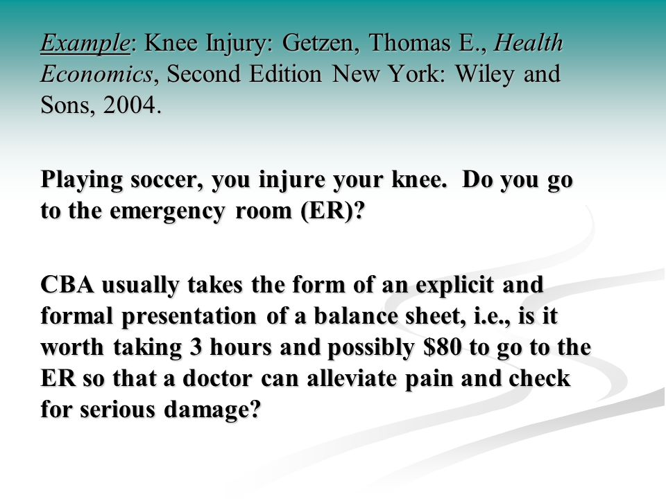 Example: Knee Injury: Getzen, Thomas E