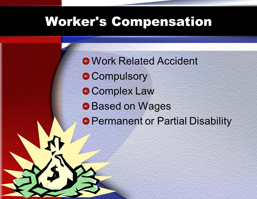 Worker s Compensation Work Related Accident Compulsory Complex Law