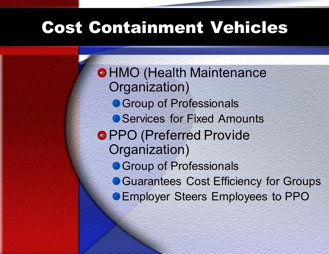 Cost Containment Vehicles