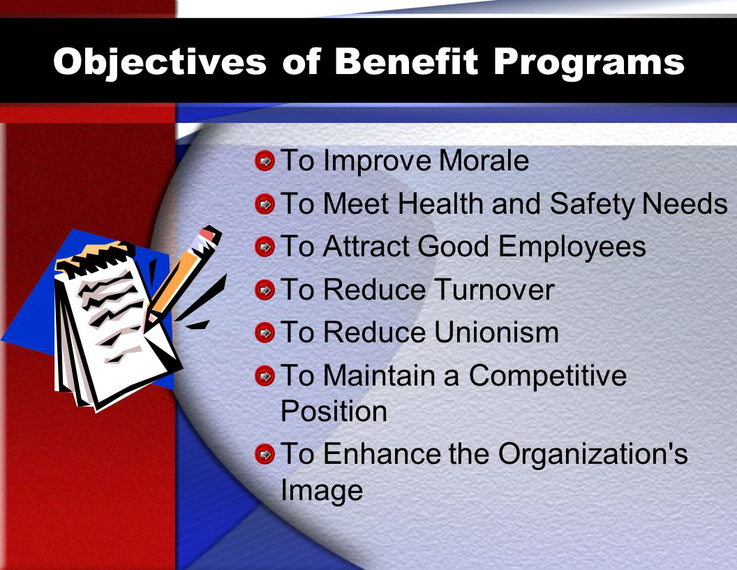 Objectives of Benefit Programs