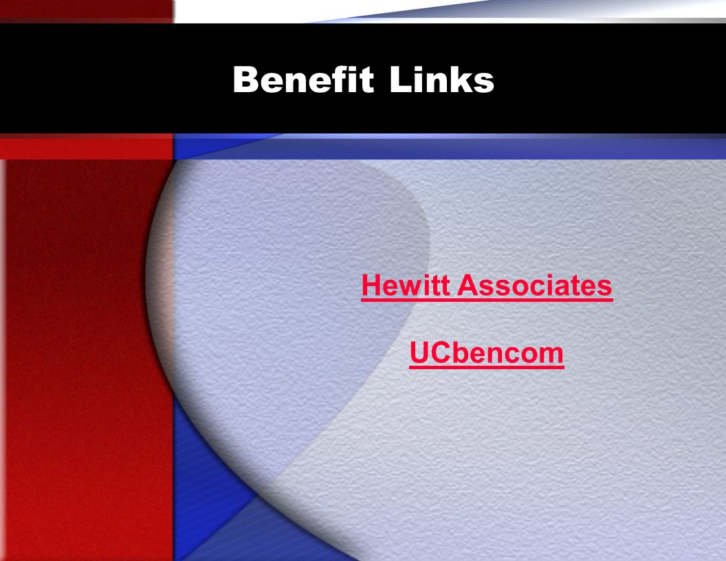 Benefit Links Hewitt Associates UCbencom