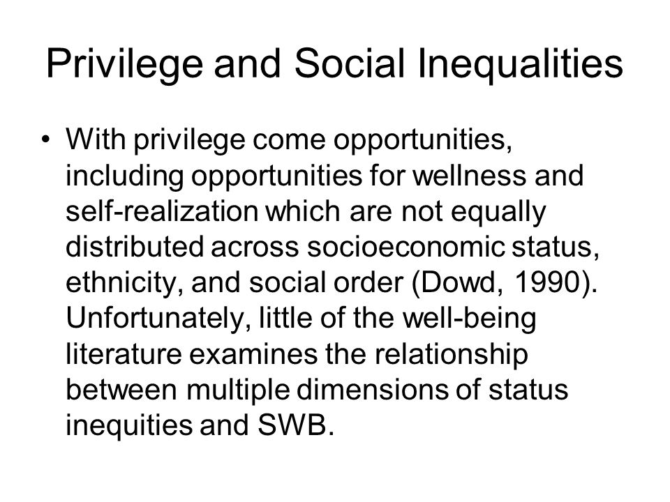 Privilege and Social Inequalities