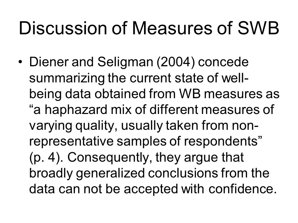 Discussion of Measures of SWB