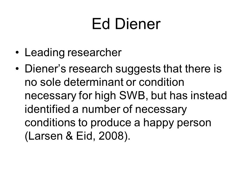 Ed Diener Leading researcher