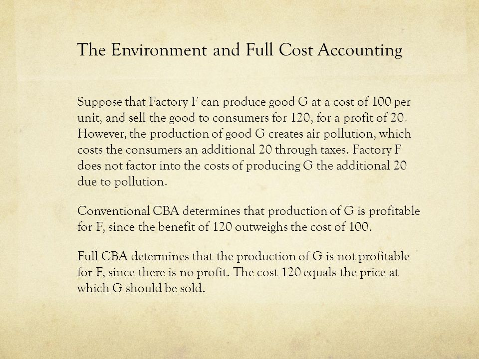 The Environment and Full Cost Accounting