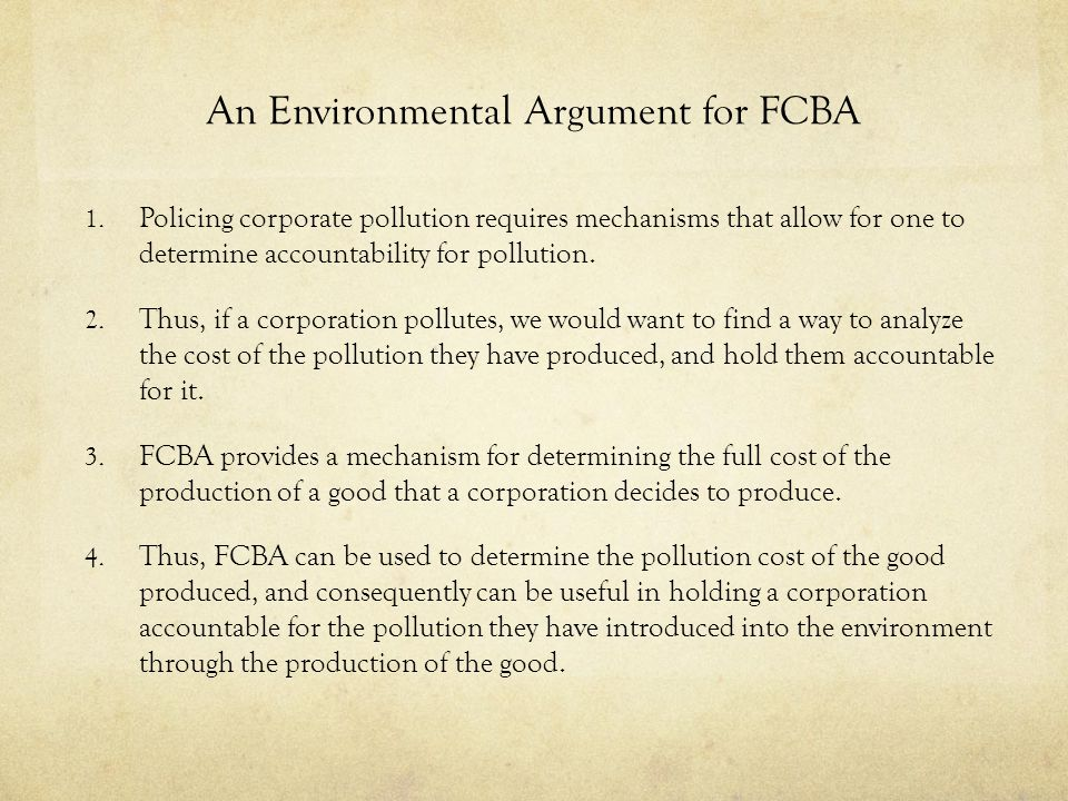 An Environmental Argument for FCBA