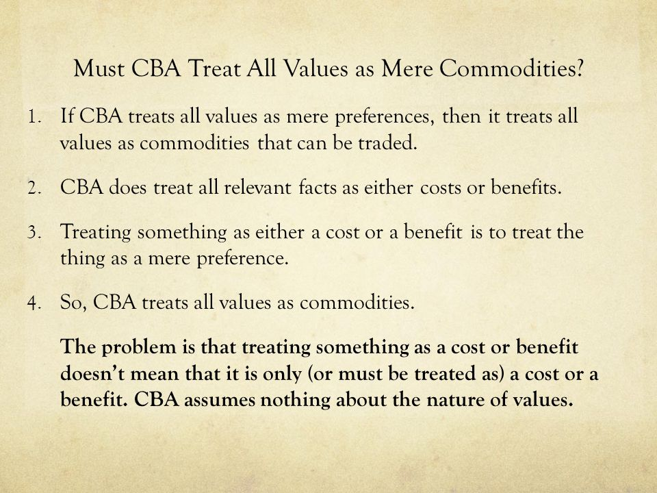 Must CBA Treat All Values as Mere Commodities