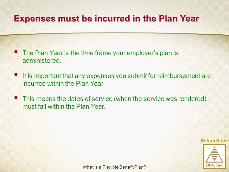 Expenses must be incurred in the Plan Year
