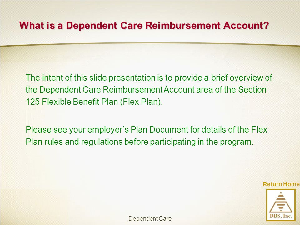 What is a Dependent Care Reimbursement Account
