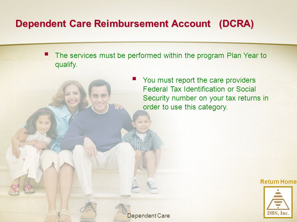 Dependent Care Reimbursement Account (DCRA)