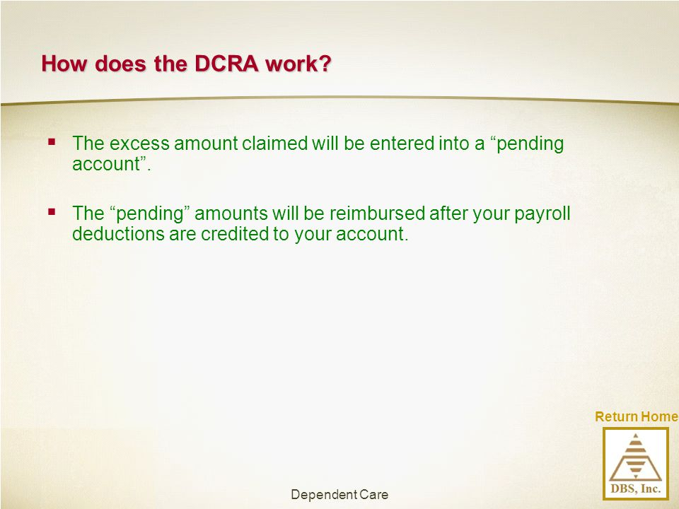 How does the DCRA work The excess amount claimed will be entered into a pending account .