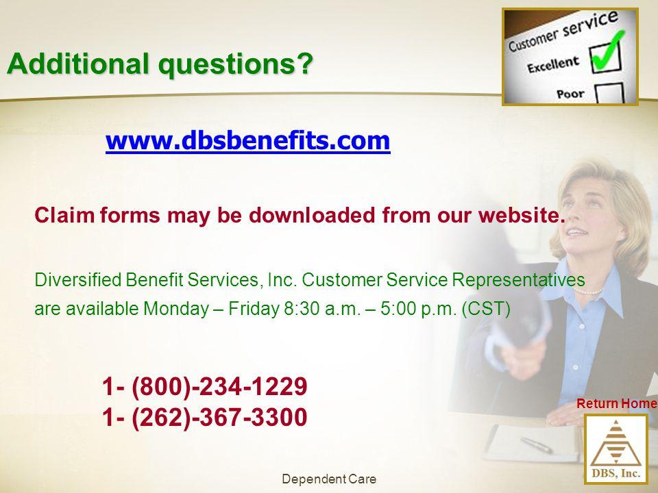 Additional questions www.dbsbenefits.com 1- (800)-234-1229
