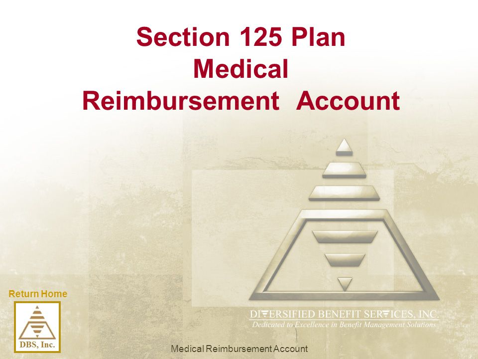 Section 125 Plan Medical Reimbursement Account