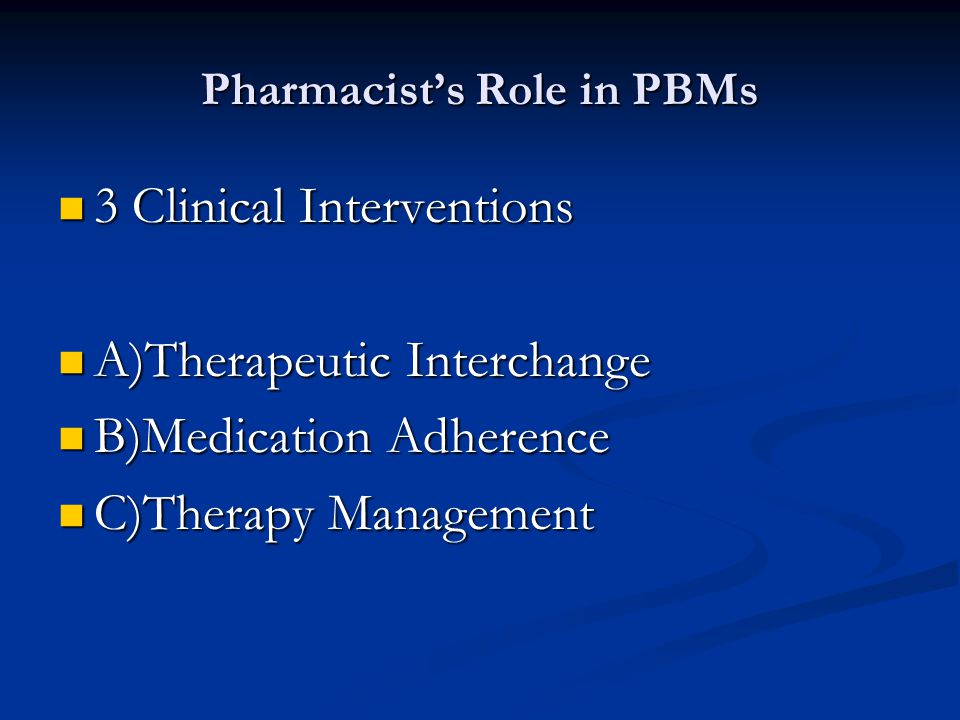 Pharmacist's Role in PBMs