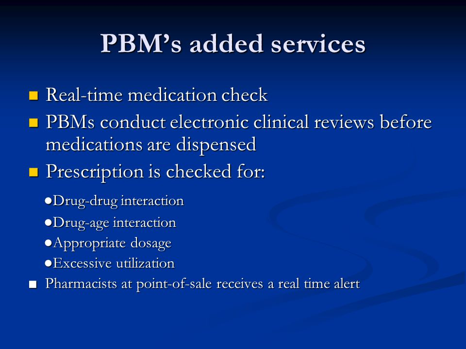 PBM's added services Real-time medication check