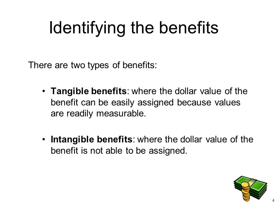 Identifying the benefits