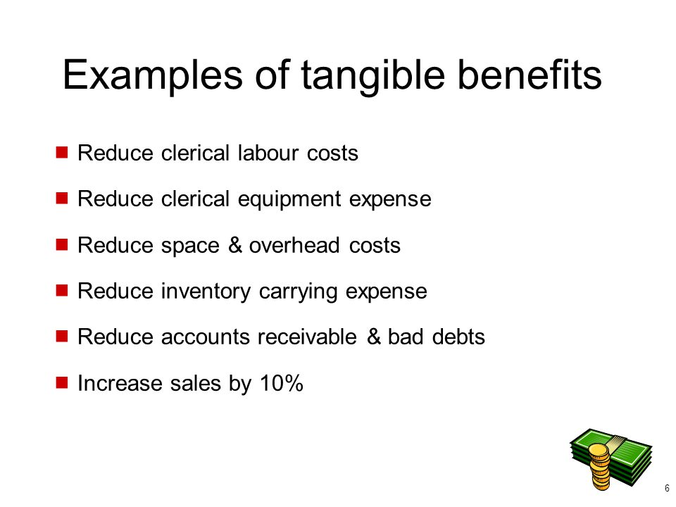 Examples of tangible benefits
