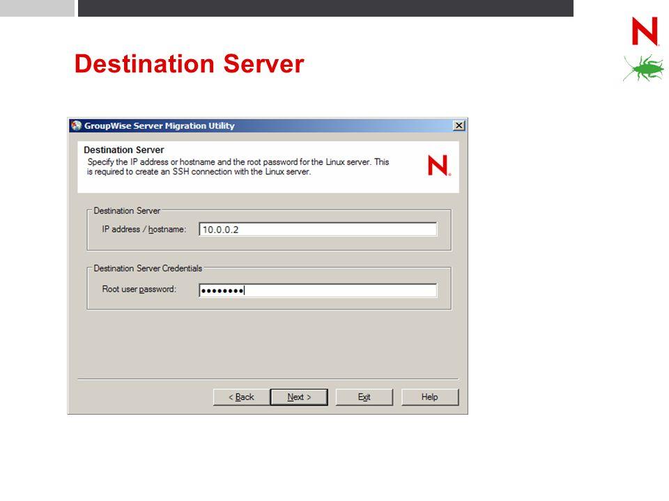 Destination Server