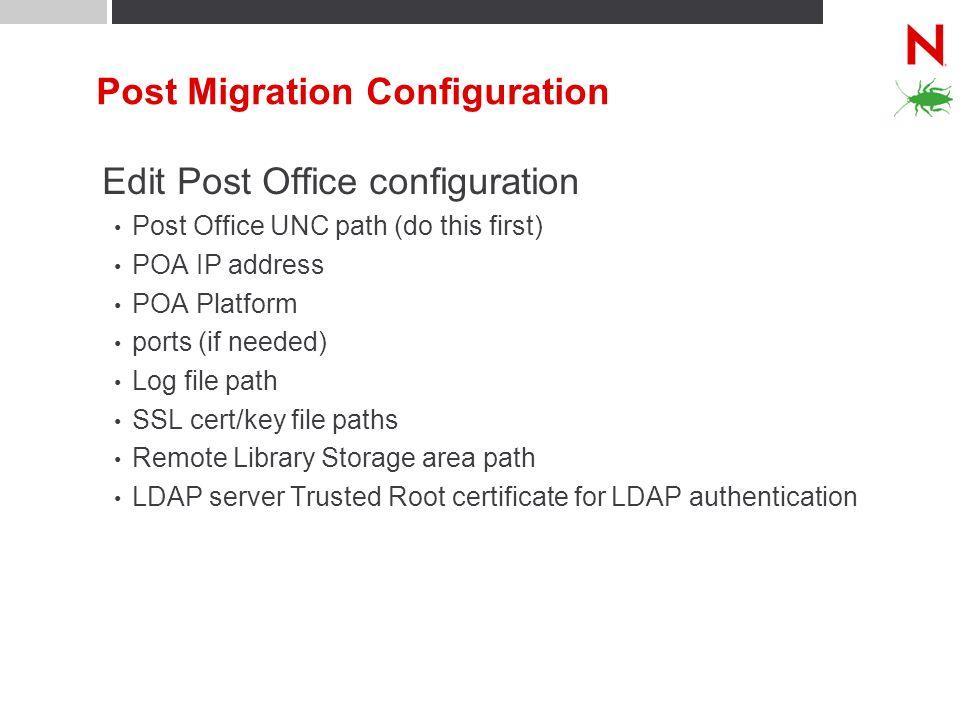 Post Migration Configuration