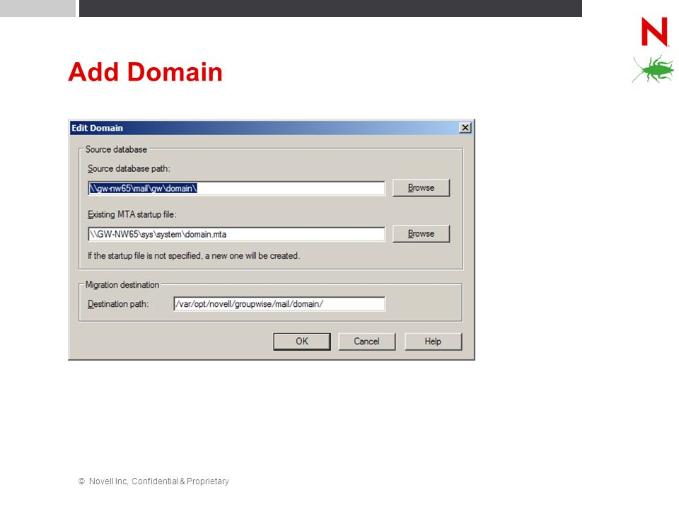 Add Domain © Novell Inc, Confidential & Proprietary