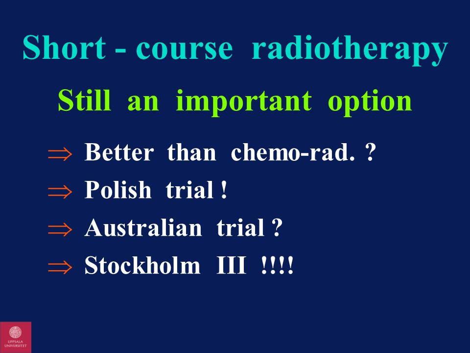 Short - course radiotherapy
