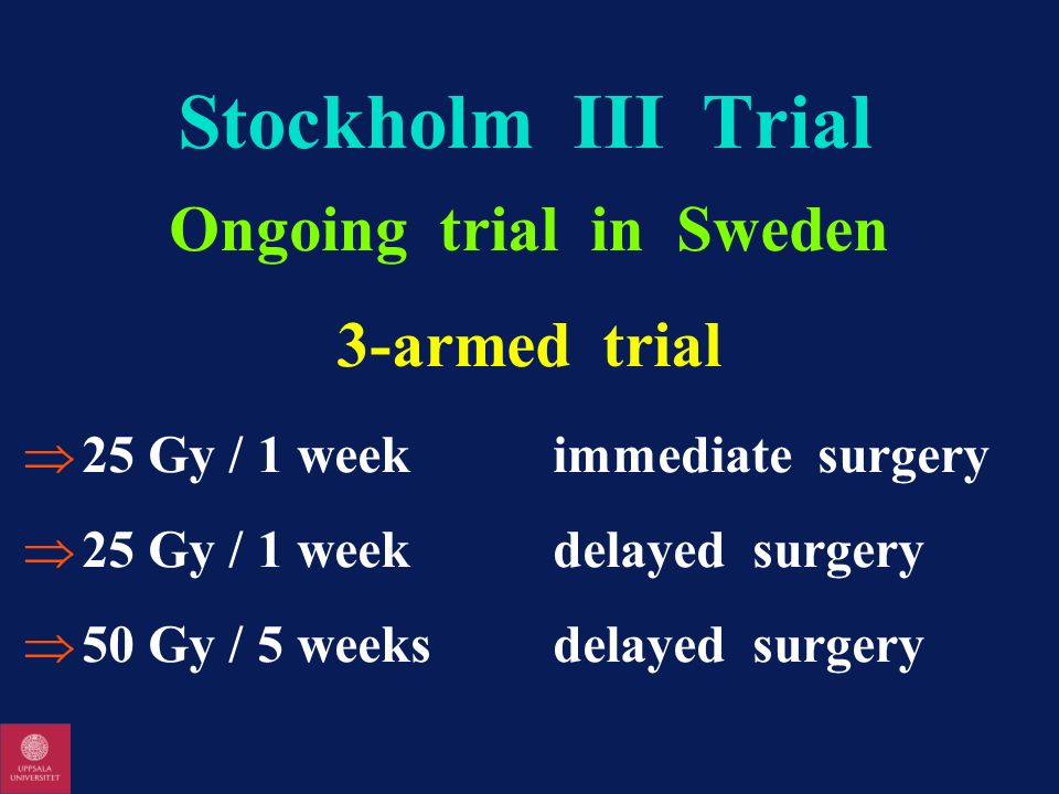 Ongoing trial in Sweden