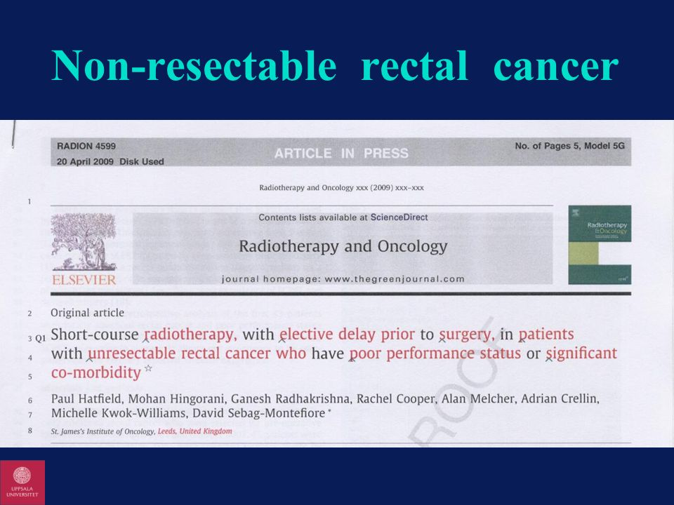 Non-resectable rectal cancer