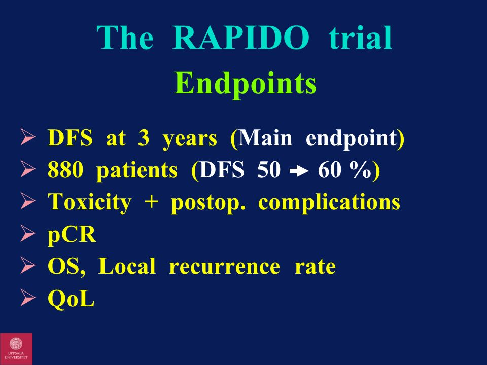 The RAPIDO trial Endpoints DFS at 3 years (Main endpoint)